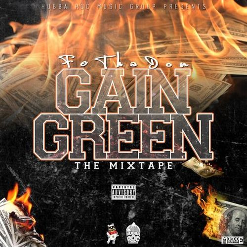 Fe Tha Don – Gain Green