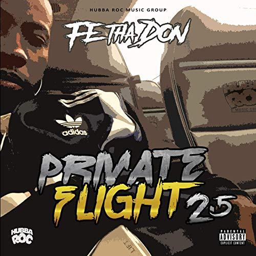 Fe Tha Don – Private Flight 2.5 (Baggage Claim)