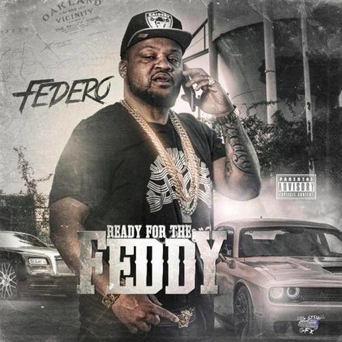 Federo – Ready For The Feddy