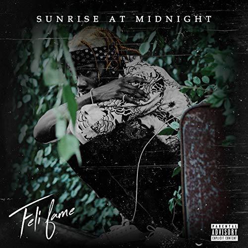 Feli Fame – Sunrise At Midnight