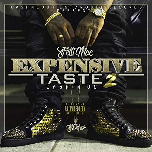 Fetti Mac – Expensive Taste 2