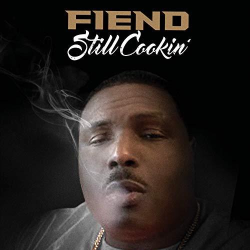 Fiend – Still Cookin'