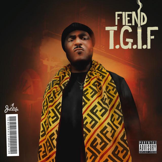 Fiend – Thank God Its Fiend