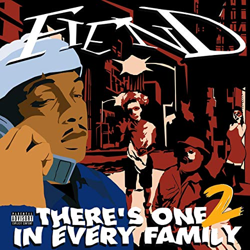 Fiend – There's One In Every Family 2