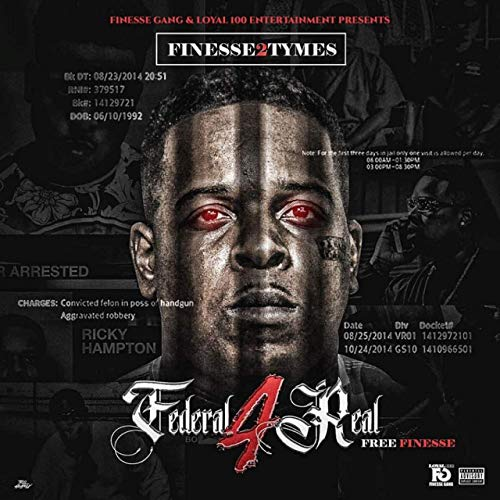 Finesse 2tymes – Federal 4 Real: Free Finesse