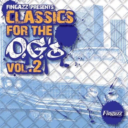 Fingazz – Classics For The O.G.'s Vol. 2