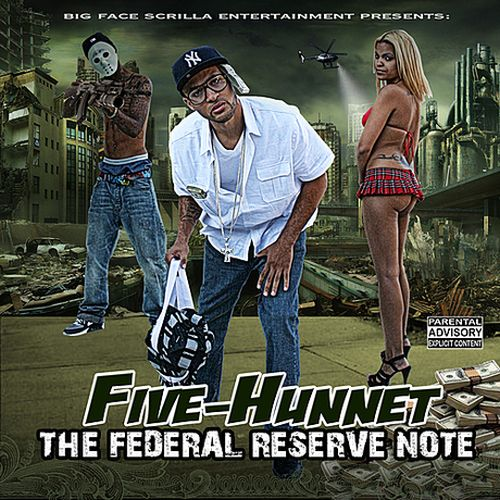 Five-Hunnet - Federal Reserve Note