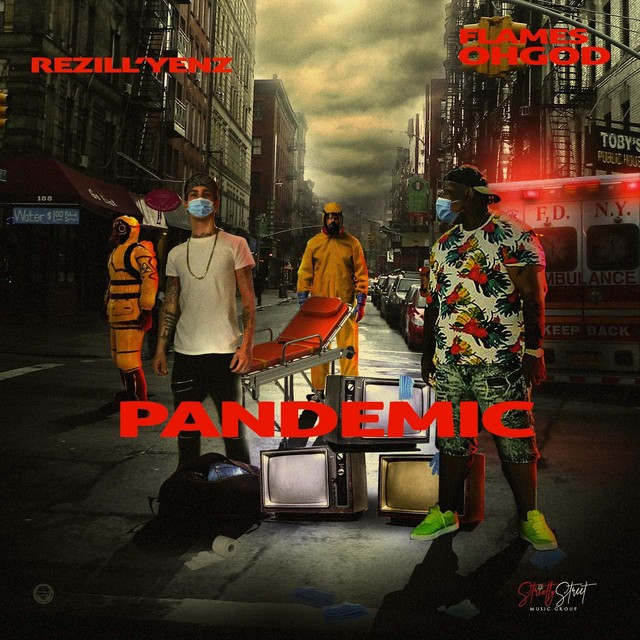 Flames OhGod & Rezill'Yenz – Pandemic