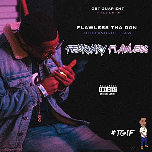 Flawless Tha Don – February Flawless