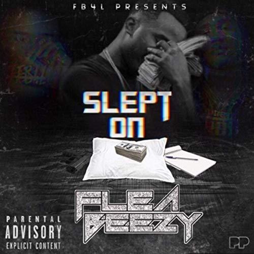 Flea Beezy – Slept On
