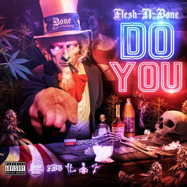 Flesh-N-Bone – Do You
