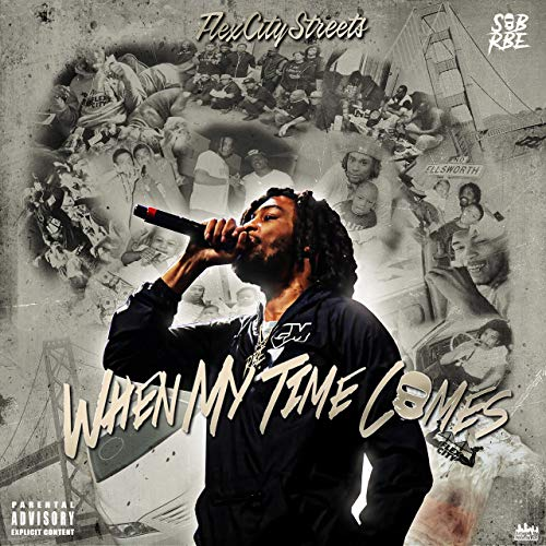 Flexcitystreets – When My Time Comes