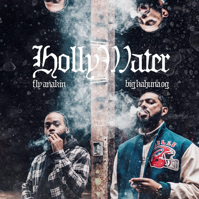 Fly Anakin & Big Kahuna OG – Holly Water