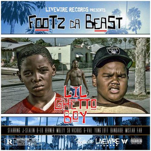 Footz Da Beast – Lil Ghetto Boy