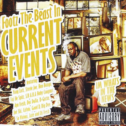 Footz The Beast – Current Events