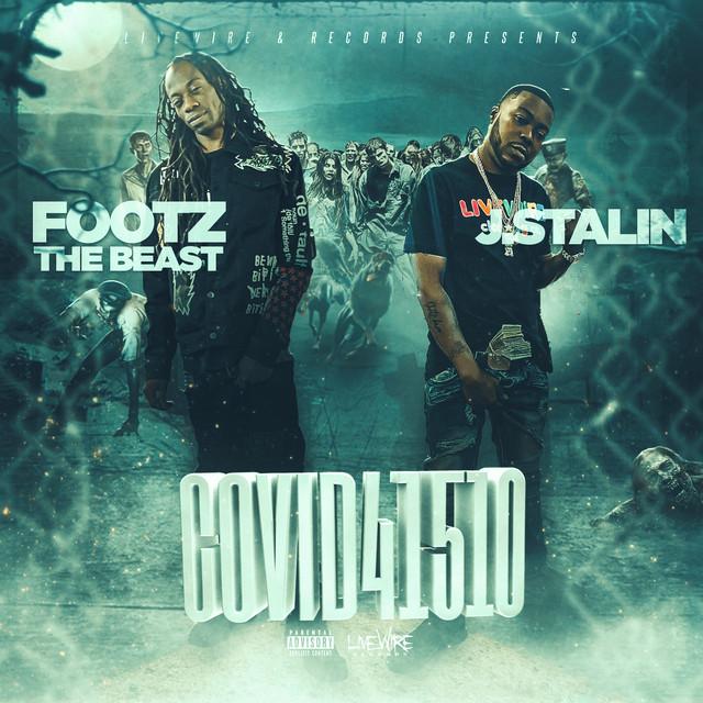 Footz The Beast & J. Stalin – Covid41510