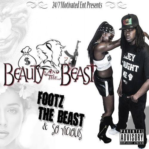 Footz The Beast & So Vicious – Beauty & The Beast