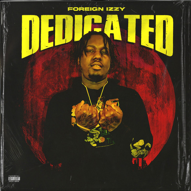 Foreign Izzy – Dedicated