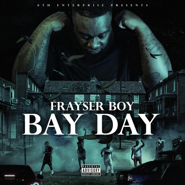 Frayser Boy – Bay Day