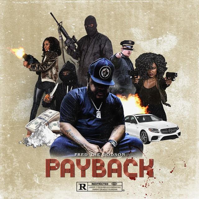 Fred The Godson – Payback