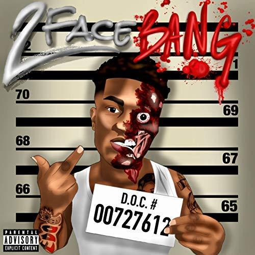 Fredo Bang – 2 Face Bang