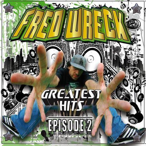 Fredwreck – Greatest Hits, Vol. 2
