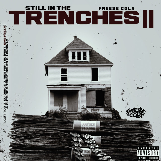 Freese Cola – Still In The Trenches 2