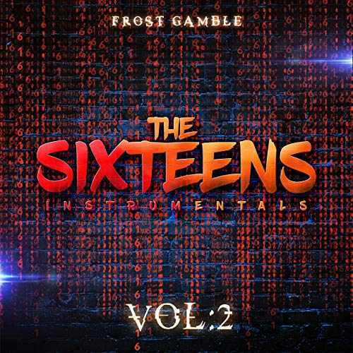 Frost Gamble – The Sixteens, Vol. 2