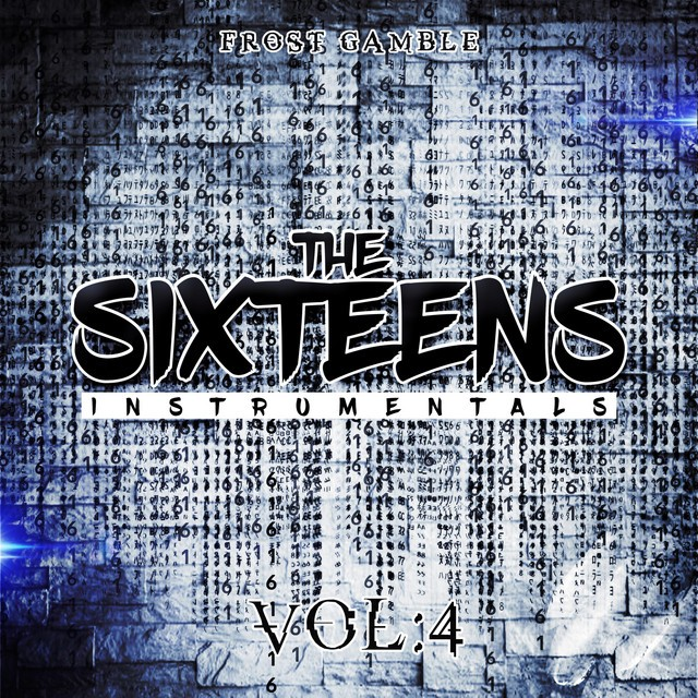 Frost Gamble – The Sixteens, Vol. 4