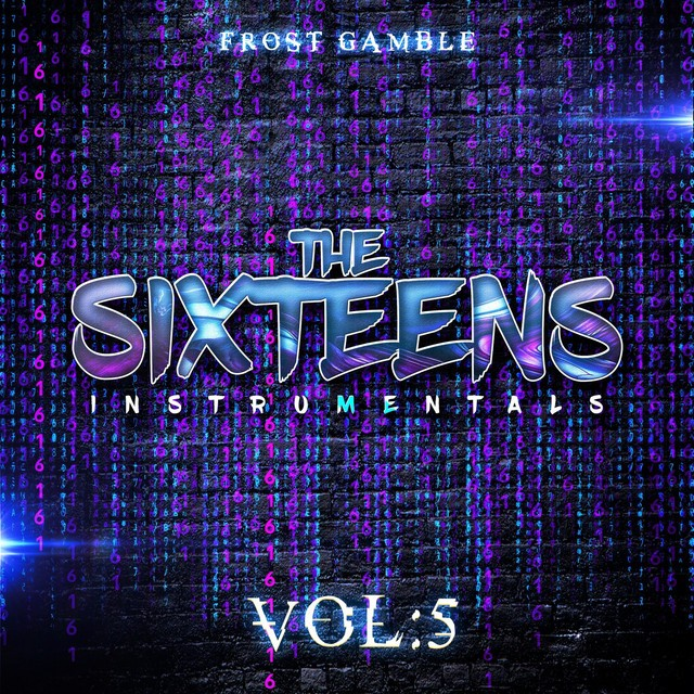 Frost Gamble – The Sixteens, Vol. 5