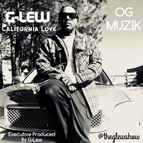 G-Lew – California Love 4