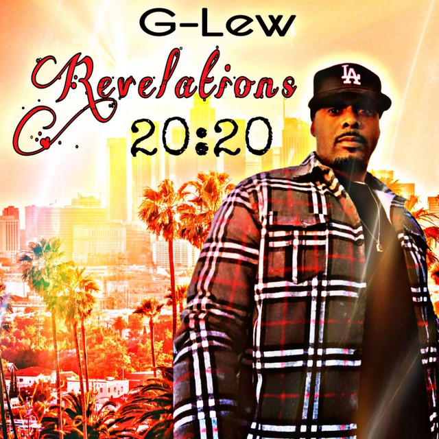 G-Lew – Revelations 20:20