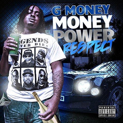 G Money – Money Power Respect