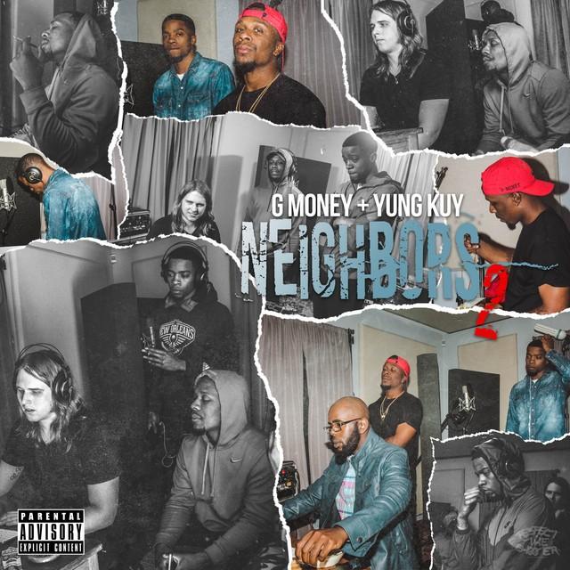 G Money – Neighbors 2
