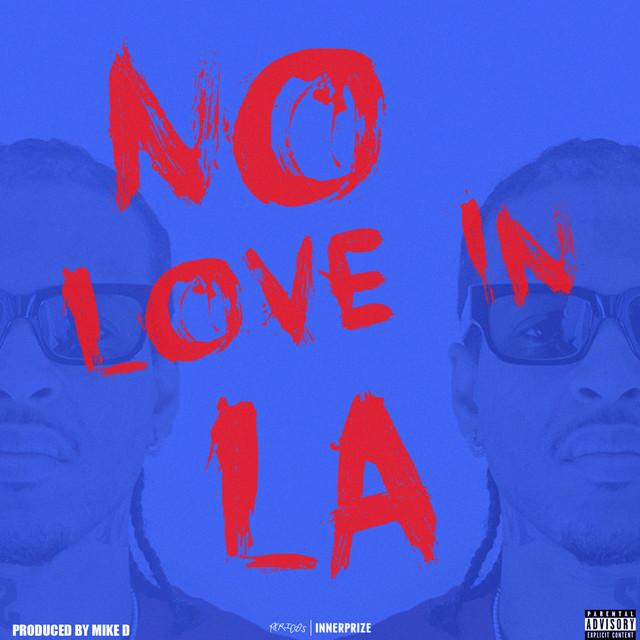 G Perico – No Love In LA