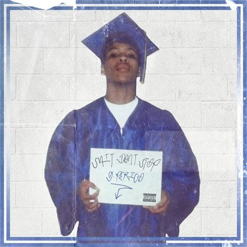 G Perico – Shit Don't Stop
