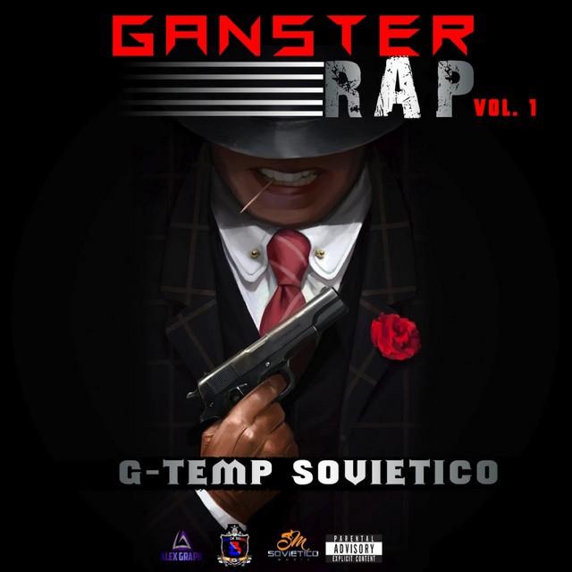 G-Temp El Sovietico – Ganster Rap, Vol. 1