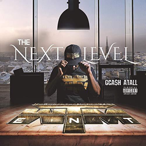 GCA$h Atall – The Next Level