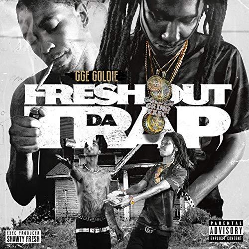 GGE Goldie - Fresh Out Da Trap
