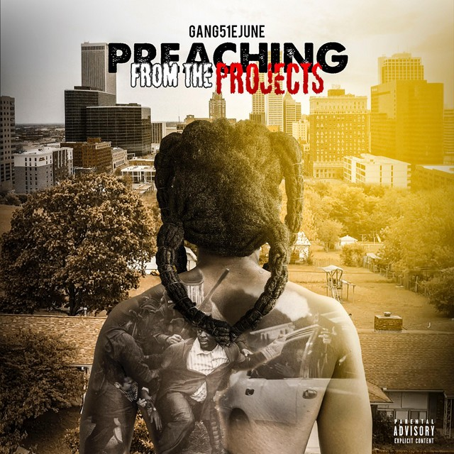 Gang51e June – Preaching From The Projects