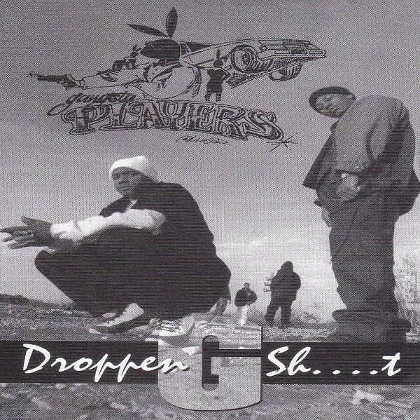 Gangsta Players – Droppen G Sh….t