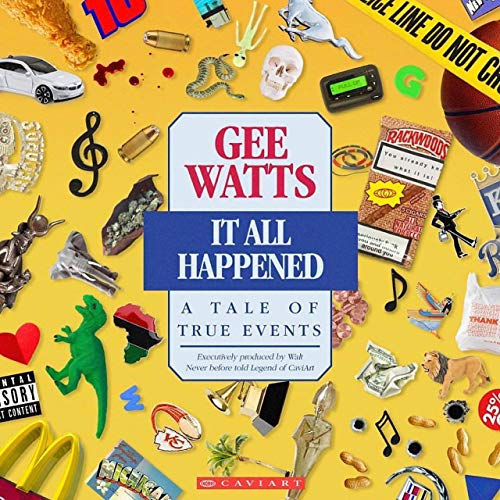 Gee Watts – It All Happened