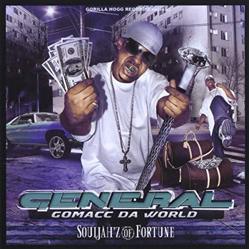 General Gomacc Da World - Souljah'z Of Fortune