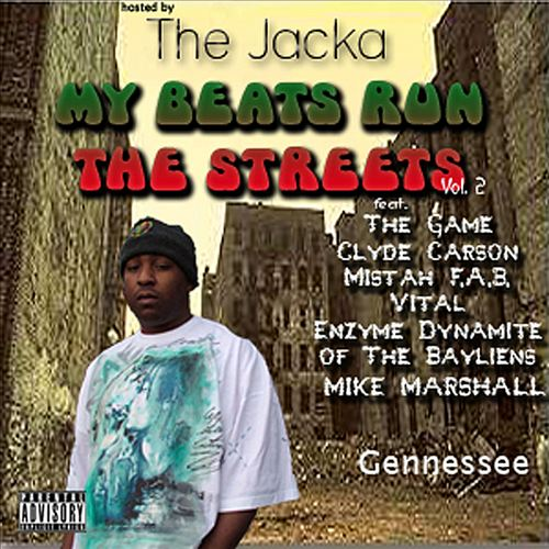 Gennessee Hosted By The Jacka – My Beats Run The Streets Vol. 2
