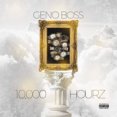 Geno Boss – 10,000 Hourz