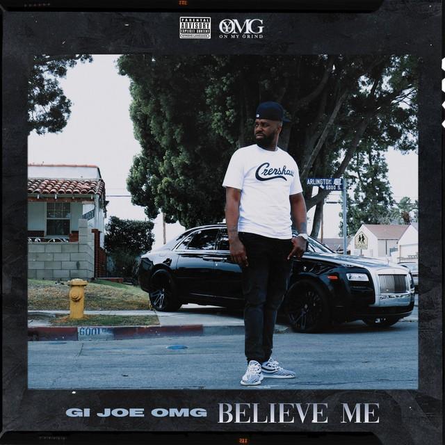 Gi Joe OMG – Believe Me