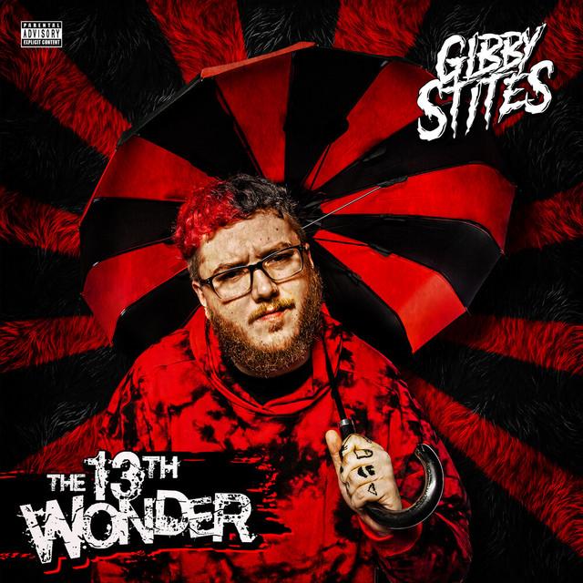 Gibby Stites – The 13th Wonder