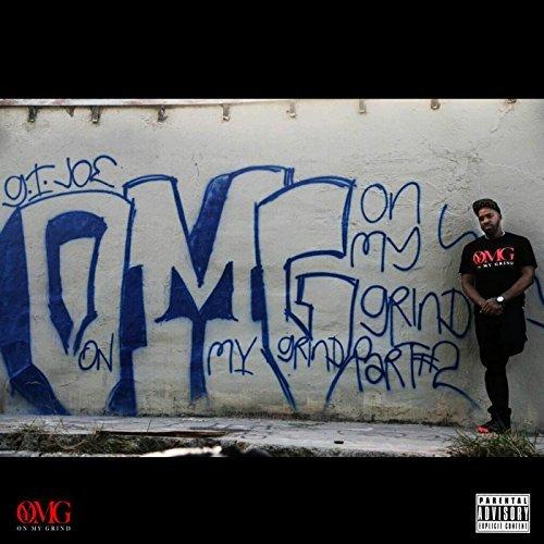 Gijoe_omg – O.M.G On My Grind, Pt. 2