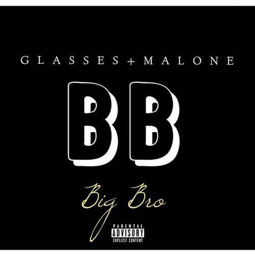 Glasses Malone - Big Bro