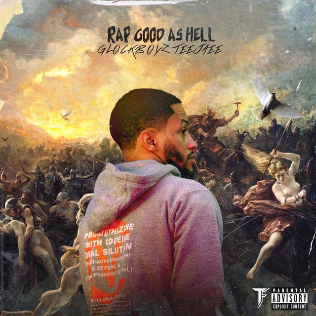 Glockboyz Teejaee – Rap Good As Hell